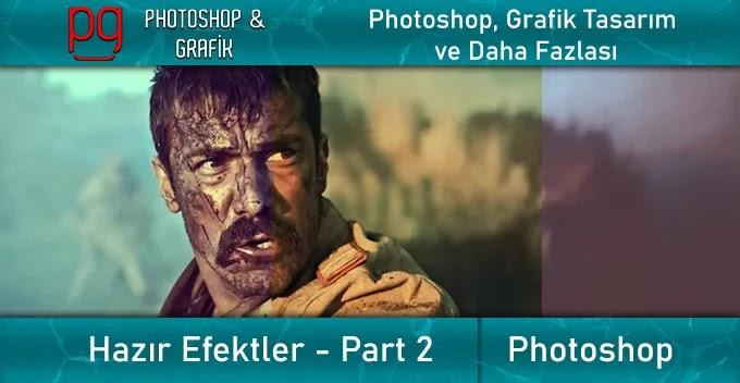 10 Adet Photoshop Hazır Efektleri | Part 2