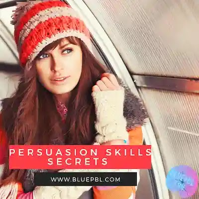 Secrets of getting persuasion skills and influencing techniques