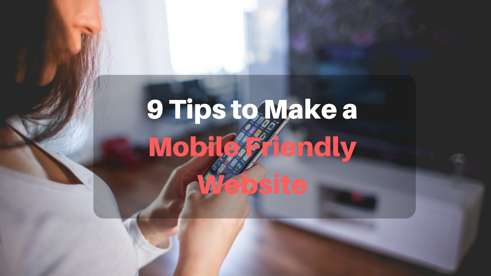 make a mobile friendly website, create mobile responsive site