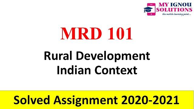 MRD 101 Rural Development Indian Context  Solved Assignment 2020-21