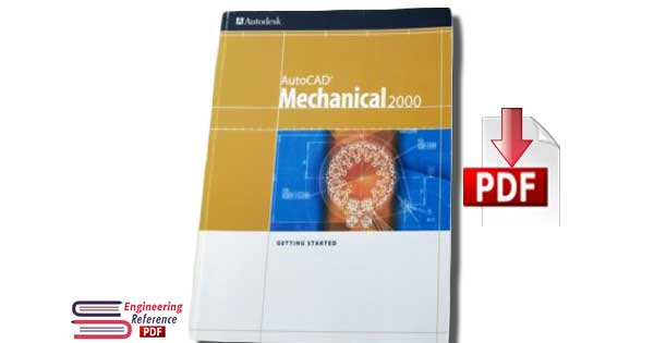 Autocad Mechanical 2000 - Tutorials - Design and Manufacturing