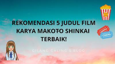 Rekomendasi 5 Film Karya Makoto Shinkai Terbaik Dijamin Suka