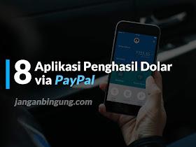 8 Aplikasi Penghasil Dolar via Paypal - Responsive Blogger Template