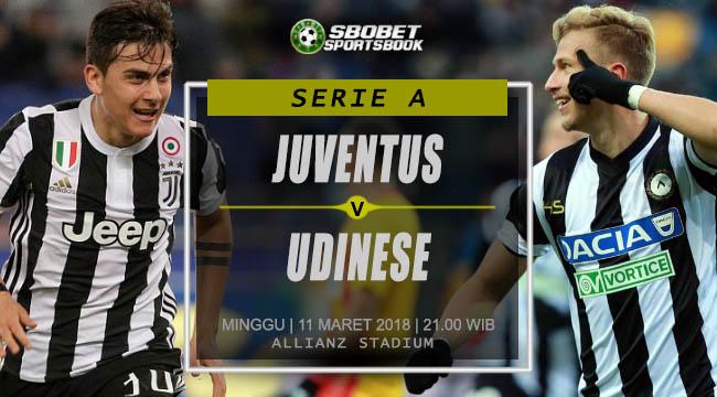 Prediksi Juventus vs Udinese Serie A Minggu, 11 Maret 2018 | 21.00 WIB