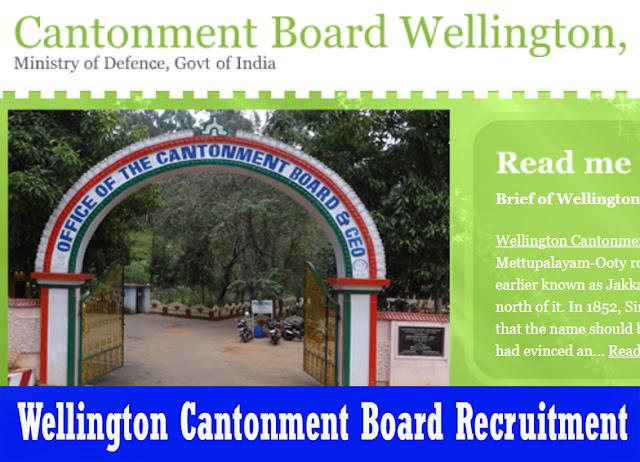 Wellington Cantonment Board Recruitment cbwellington.in