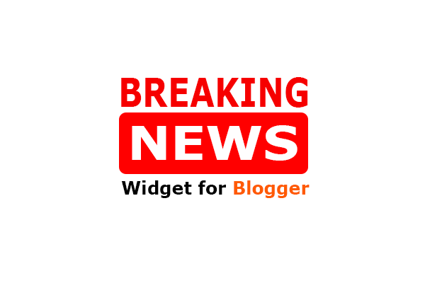 breaking widget for blogger, breaking news widget for blogger, breaking news plugin for blogger, breaking news widget for blogger, breaking news plugin,