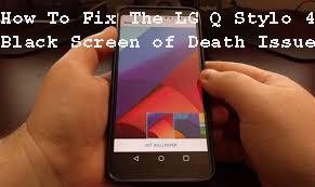 Cara Memperbaiki LG Q Stylo 4 Black Screen
