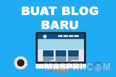 Cara Membuat Blog di Blogger Gratis Terbaru