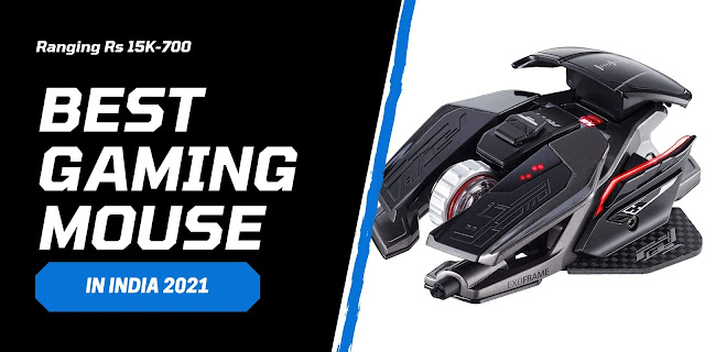 Best Mouse for Gaming under Rs. 15K - 700 [2021] in India