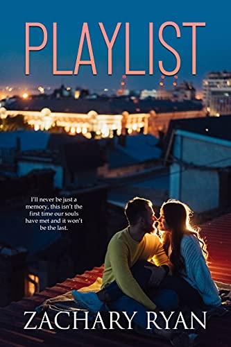 Playlist Kindle Edition by Zachary Ryan  (Author)
