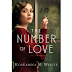 A Number of Love by Roseanna M. White Blog Tour