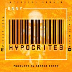 Enny Songs, Enny Hypocrites