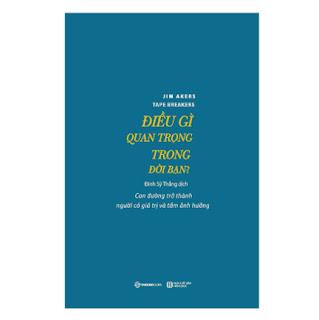 Điều Gì Quan Trọng Trong Đời Bạn ebook PDF EPUB AWZ3 PRC MOBI