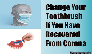 Change Your Toothbrush If You Have Recovered From Corona