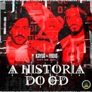 A História do CD – Kayuá, Froid, Ene Jhow