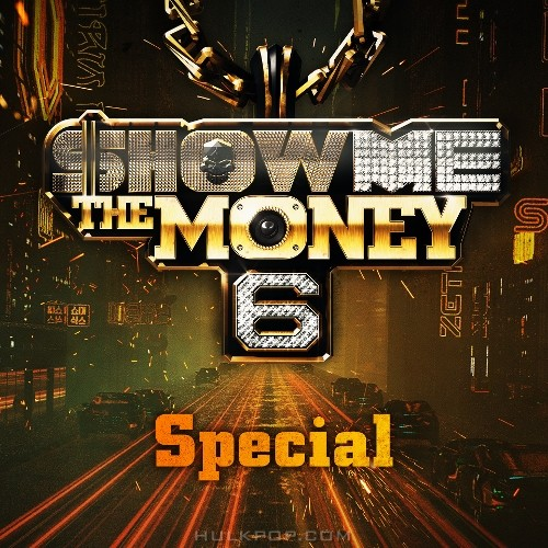 Various Artists – SHOW ME the MONEY 6 Special