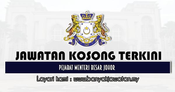 Jawatan Kosong 2021 di Pejabat Menteri Besar Johor