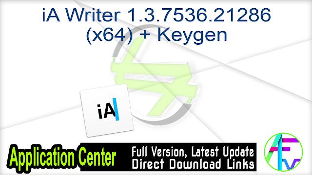 iA Writer 1.3.7536.21286 (x64) + Keygen