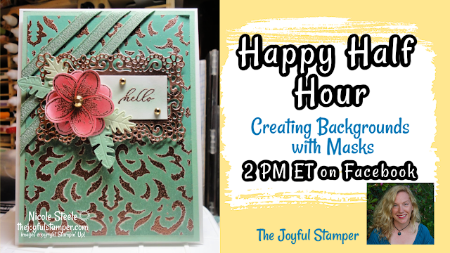 Backgrounds with Masks | Timeless Tropical vintage | Live Stamping Class | Nicole Steele The Joyful Stamper