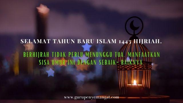 Kata-kata Bijak Mutiara Ucapan Selamat Tahun Baru Islam 1443 H