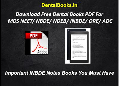 Important INBDE Notes Books You Must Have