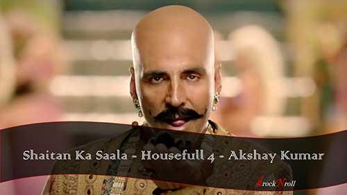 Shaitan-Ka-Saala-Hindi-Lyrics-Housefull-4