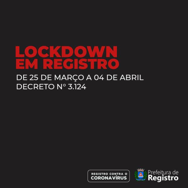 Prefeitura de Registro-SP decreta Lockdown do dia 25/03 até 04/04