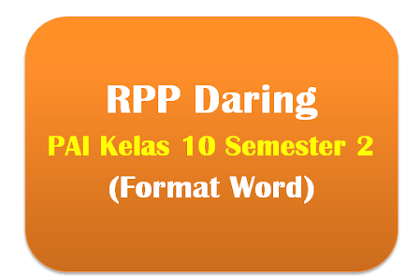 RPP Daring PAI Kelas 10 Semester 2 Lengkap