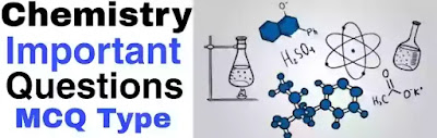 Chemistry Questions Answer In Hindi - Chemistry Questions And Answer With Explanation, General Chemistry Questions, chemistry questions, chemistry important questions, chemistry MCQ, basic chemistry questions,