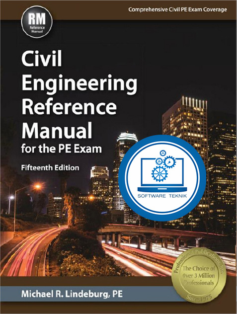 Civil Engineering Reference Manual for the PE Exam 15 Edition