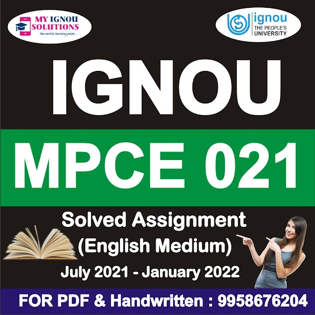 MPCE 021 Solved Assignment 2021-22