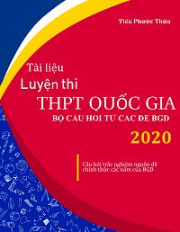 Tài Liệu Luyện Thi THPT Quốc Gia Môn Toán 2020 (Có Đáp Án ) - Tiêu Phước Thừa