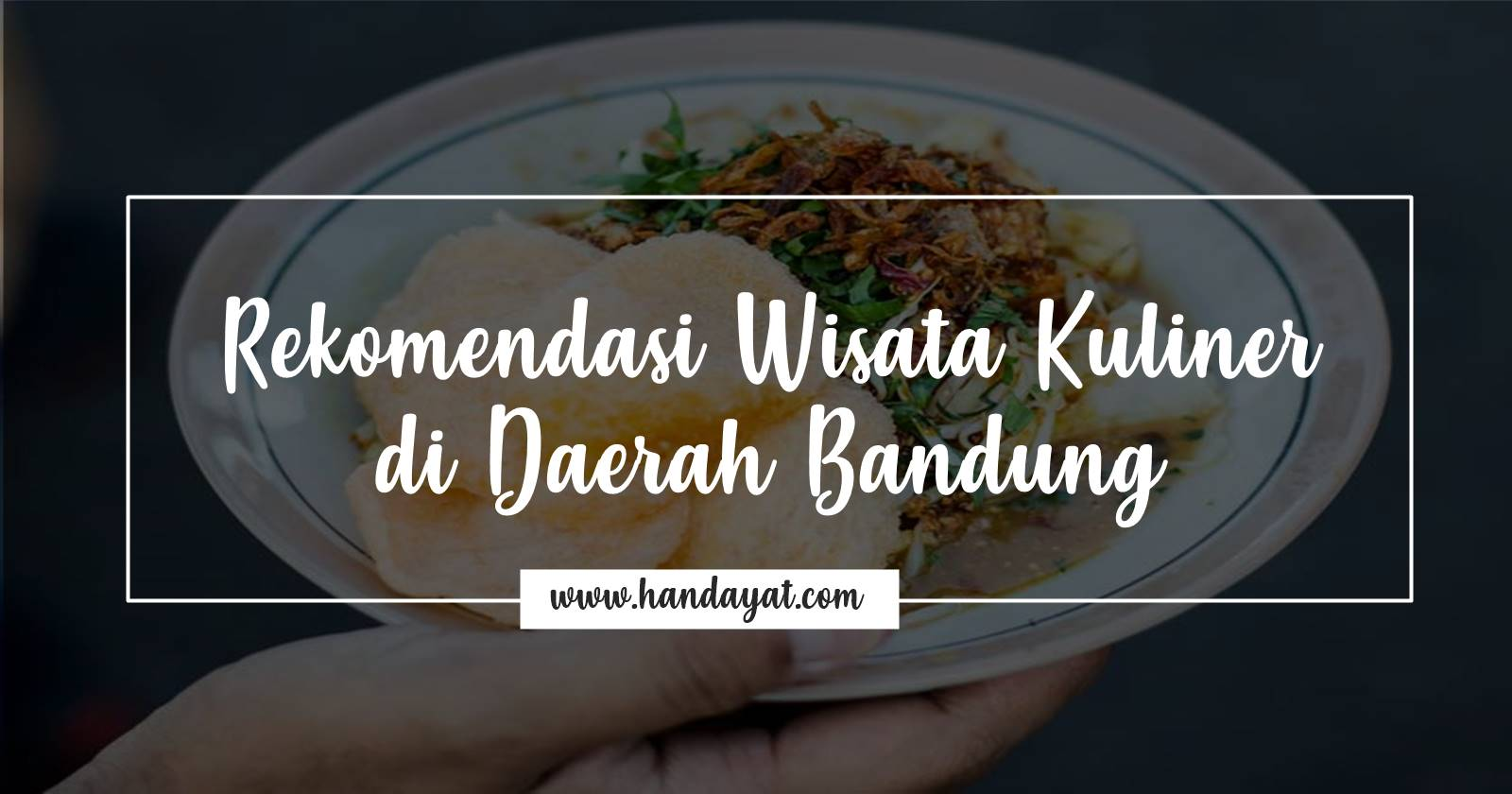 Tempat Wisata Kuliner di Bandung yang Wajib Kamu Coba! 1
