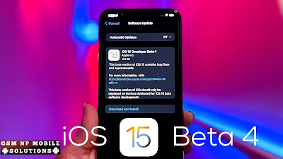 iPhone iOS 15 Beta 4 Download & Changes, Features & Bug Fixes