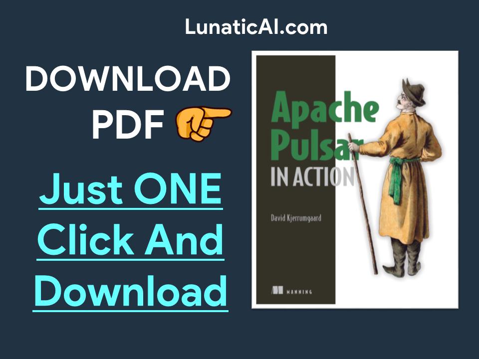 Apache Pulsar in Action pdf