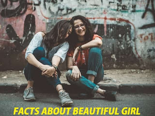 Facts About Beautiful Girl