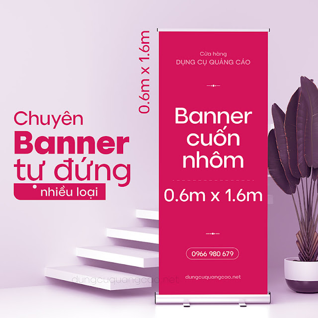banner cuốn nhôm inox 60 x 160 sang trọng