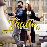 Jhalle (2021) Punjabi Full Movie Watch Online Movies