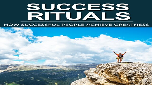 How Successful People Achieve Greatness