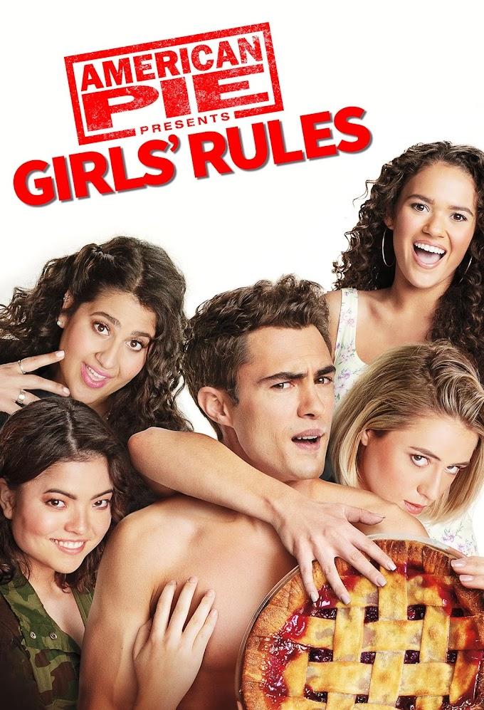 AMERICAN PIE PRESENTS: GIRLS' RULE (2020)