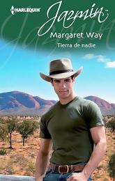 Margaret Way - Tierra De Nadie