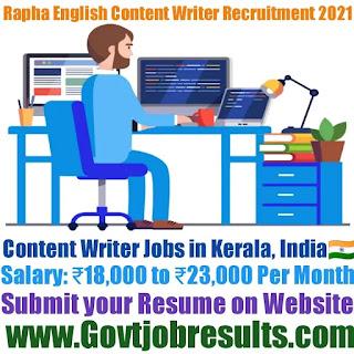 Rapha English Content Writer Recruitment 2021-22