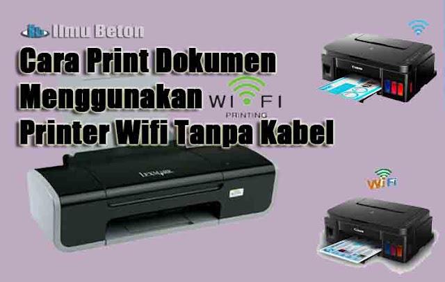 Cara Print Dokumen Menggunakan Wifi Printing | Printer Wifi Tanpa Kabel