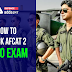 How to crack AFCAT 2 2020 Exam