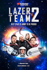 Lazer Team 2 Poster