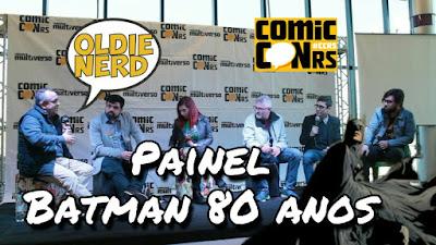 comiccon rs, oldie nerd, batman 80 anos, painel, sidney gusman, eddy barrows