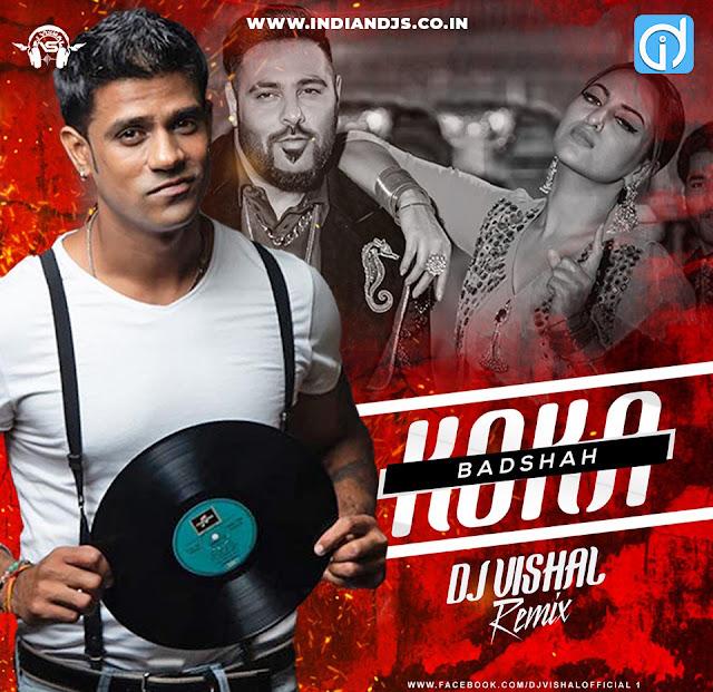KOKA REMIX DJ VISHAL INDIANDJS 320KBPS