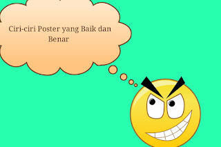 Ciri-ciri Poster yang Baik dan Benar
