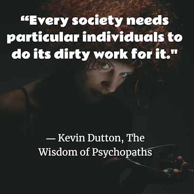 Wisdom of Psychopaths quotes