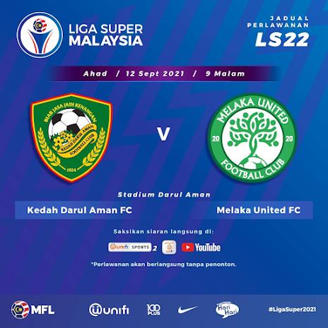 Siaran Langsung Kedah vs Melaka 12.9.2021